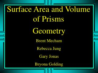 Surface Area and Volume of Prisms