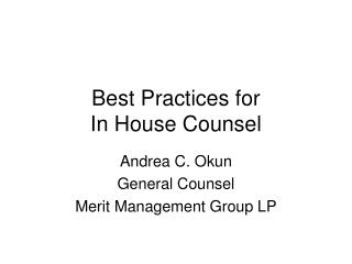 Best Practices for  In House Counsel