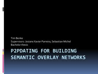 P2pDating for Building semantic overlay networks