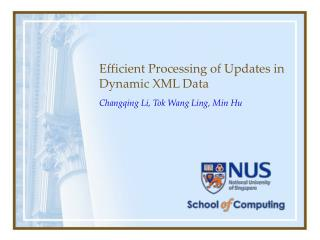 Efficient Processing of Updates in Dynamic XML Data