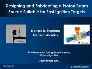 Designing and Fabricating a Proton Beam Source Suitable for Fast Ignition Targets