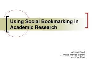 Using Social Bookmarking in Academic Research