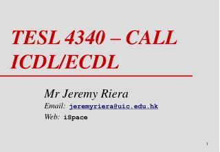TESL 4340 – CALL ICDL/ECDL