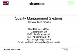 Quality Management Systems Review Techniques Karl Heinrich Möller Gaertnerstr. 29