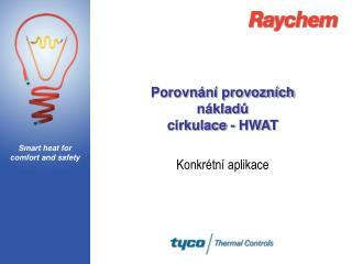 Porovnání provozních nákladů cirkulace - HWAT
