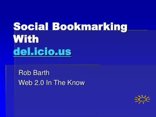 Social Bookmarking With  del.icio
