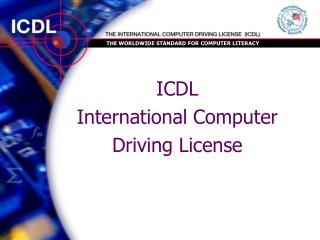 ICDL International Computer Driving License