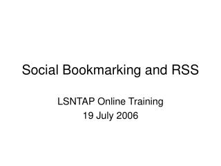 Social Bookmarking and RSS