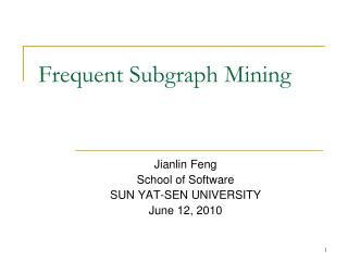 Frequent Subgraph Mining