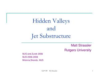 Hidden Valleys  and  Jet Substructure