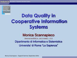 Data Quality in  Cooperative Information Systems