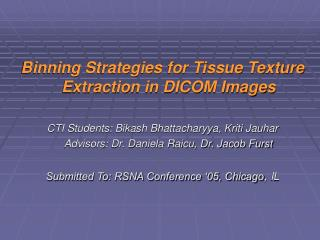 Binning Strategies for Tissue Texture Extraction in DICOM Images