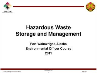 Hazardous Waste Storage and Management
