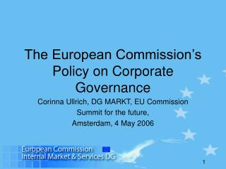 The European Commission's Policy on Corporate Governance