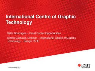 International Centre of Graphic Technology
