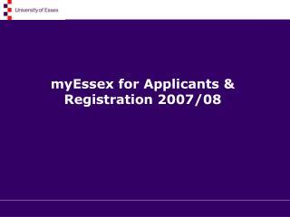 myEssex for Applicants & Registration 2007/08
