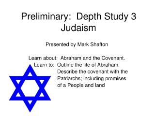 Preliminary:  Depth Study 3 Judaism