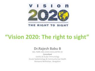 """Vision 2020: The right to sight"""