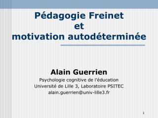 Pédagogie Freinet  et  motivation autodéterminée