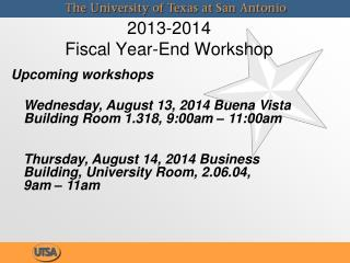 2013-2014  Fiscal Year-End Workshop