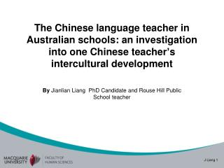 By  Jianlian Liang  PhD Candidate and Rouse Hill Public School teacher