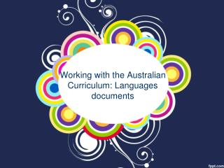 Working with the Australian Curriculum: Languages documents