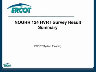 NOGRR 124 HVRT Survey Result Summary ERCOT System Planning