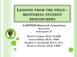 Lessons from the field   mentoring student researchers