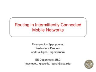 Routing in Intermittently Connected Mobile Networks