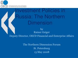 Investment Policies in Russia: The Northern Dimension