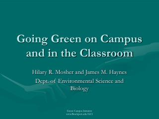 Going Green on Campus and in the Classroom