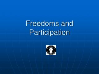 Freedoms and Participation