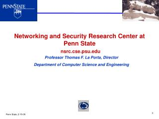Networking and Security Research Center at Penn State nsrc.cse.psu