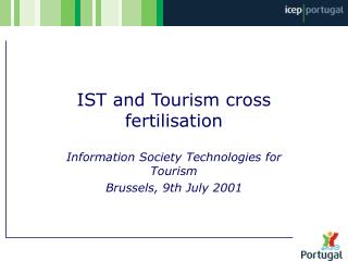 IST and Tourism cross fertilisation