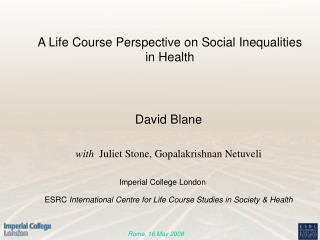 A Life Course Perspective on Social Inequalities in Health