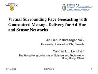 Jie Lian, Kshirasagar Naik University of Waterloo, ON, Canada Yunhao Liu, Lei Chen