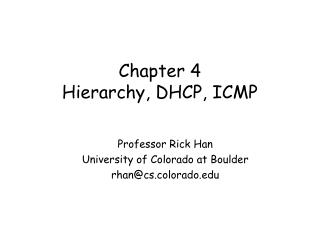 Chapter 4 Hierarchy, DHCP, ICMP