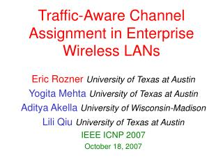 Traffic-Aware Channel Assignment in Enterprise Wireless LANs