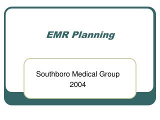 EMR Planning