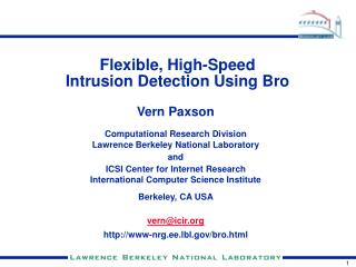Flexible, High-Speed Intrusion Detection Using Bro