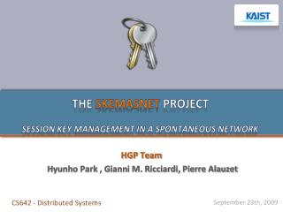 The  Skemasnet  project Session key management in a spontaneous network