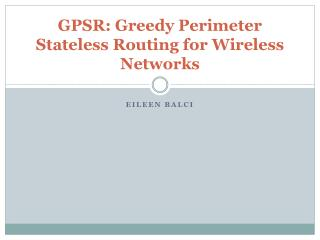GPSR: Greedy Perimeter Stateless Routing for Wireless Networks