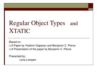 Regular Object Types    and X TATIC