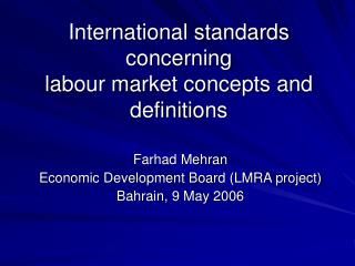 International standards concerning labour market concepts and definitions
