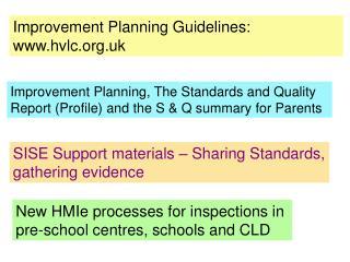 Improvement Planning Guidelines: hvlc.uk