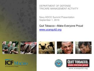 DEPARTMENT OF DEFENSE TRICARE MANAGEMENT ACTIVITY Navy ADCO Summit Presentation September 1, 2010