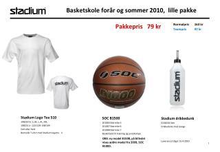 Basketskole forår og sommer  2010 ,   lille  pakke