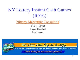 NY Lottery Instant Cash Games (ICGs)