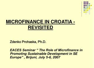 MICROFINANCE  IN CROATIA  - REVISITED