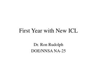 First Year with New ICL